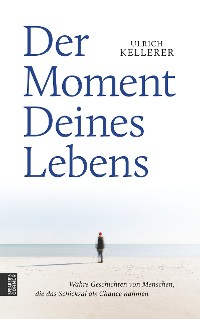 Cover Der Moment Deines Lebens