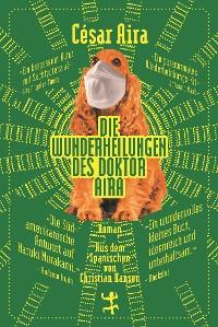 Cover Die Wunderheilungen des Doktor Aira