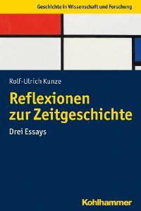 Cover Reflexionen zur Zeitgeschichte