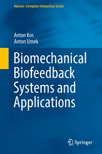 Cover Biomechanical Biofeedback Systems and Applications
