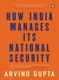Cover How India Manages Its National Security
