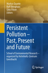 Cover Persistent Pollution – Past, Present and Future