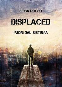 Cover Displaced - Fuori dal sistema