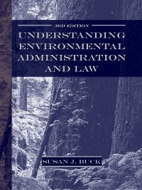 Cover Understanding Environmental Administration and Law