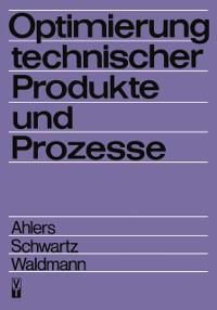 Cover Optimierung technischer Produkte und Prozesse