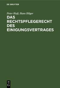 Cover Das Rechtspflegerecht des Einigungsvertrages