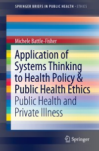 Cover Application of Systems Thinking to Health Policy & Public Health Ethics