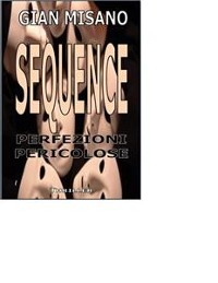 Cover Sequence - Perfezioni Pericolose