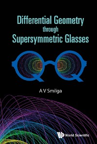 Cover Differential Geometry Through Supersymmetric Glasses