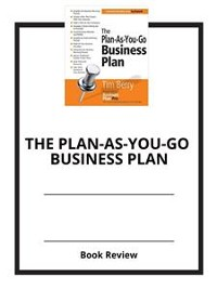 Cover The Plan-As-You-Go Business Plan