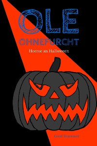 Cover Ole Ohnefurcht: Horror an Halloween