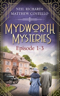 Cover Mydworth Mysteries - Episode 1-3