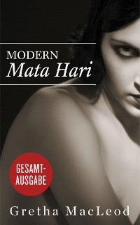 Cover Modern Mata Hari: Gesamtausgabe