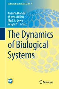 Cover The Dynamics of Biological Systems