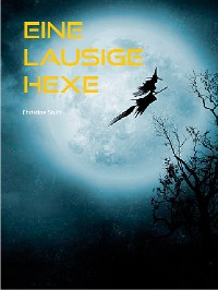 Cover Eine lausige Hexe