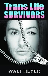 Cover Trans Life Survivors