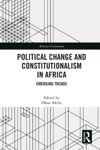 Cover Political Change and Constitutionalism in Africa