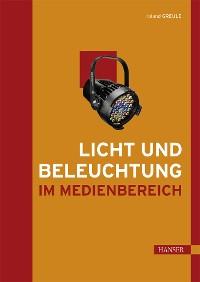 Cover Licht und Beleuchtung im Medienbereich