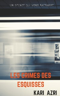 Cover Les crimes des esquisses
