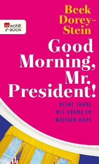 Cover Good Morning, Mr. President!