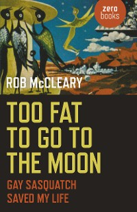 Cover Too Fat to go to the Moon