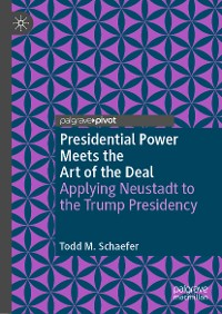 Cover Presidential Power Meets the Art of the Deal