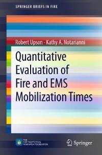 Cover Quantitative Evaluation of Fire and EMS Mobilization Times
