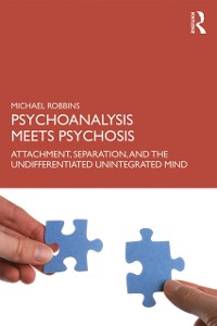 Cover Psychoanalysis Meets Psychosis