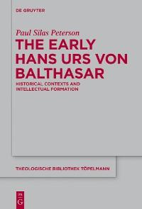 Cover The Early Hans Urs von Balthasar