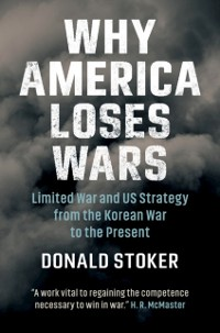 Cover Why America Loses Wars