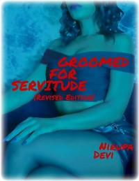 Cover Groomed for Servitude (Revised Edition)