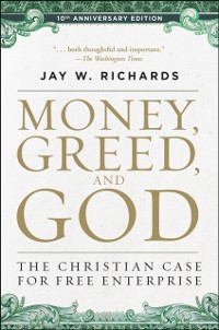 Cover Money, Greed, and God 10th Anniversary Edition