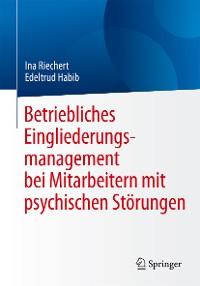Cover Betriebliches Eingliederungsmanagement bei Mitarbeitern mit psychischen Störungen