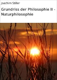 Cover Grundriss der Philosophie II - Naturphilosophie