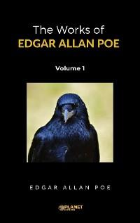 Cover The Works of Edgar Allan Poe, Volume 1