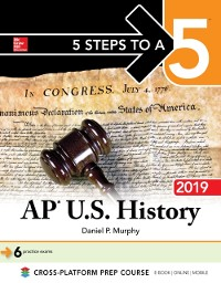 Cover 5 Steps to a 5: AP U.S. History 2018, Edition