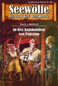 Cover Seewölfe - Piraten der Weltmeere 580