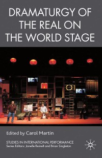 Cover Dramaturgy of the Real on the World Stage