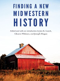 Cover Finding a New Midwestern History