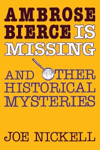 Cover Ambrose Bierce is Missing