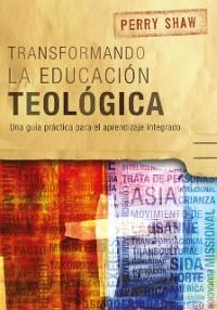 Cover Transformando la educacion teologica