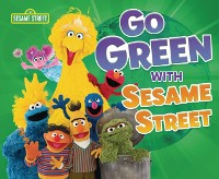 Cover Go Green with Sesame Street (R)