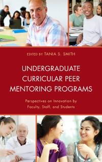 Cover Undergraduate Curricular Peer Mentoring Programs