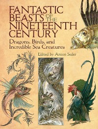 Cover Fantastic Beasts of the Nineteenth Century