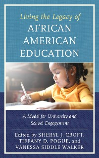 Cover Living the Legacy of African American Education
