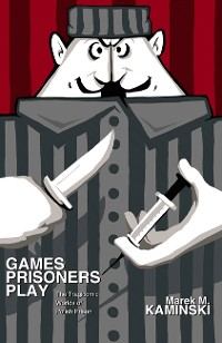 Cover Games Prisoners Play