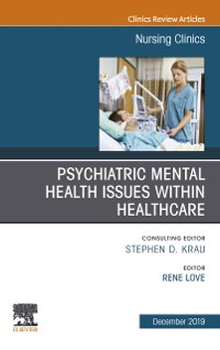 Cover Psychiatric Disorders, An issue of Nursing Clinics of North America E-Book