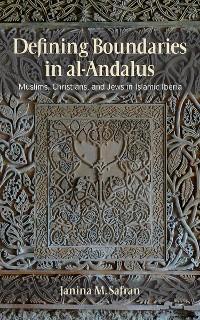 Cover Defining Boundaries in al-Andalus