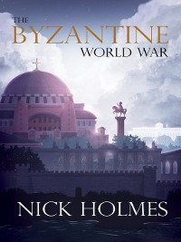 Cover The Byzantine World War