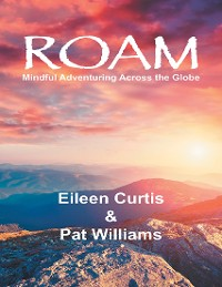 Cover Roam: Mindful Adventuring Across the Globe